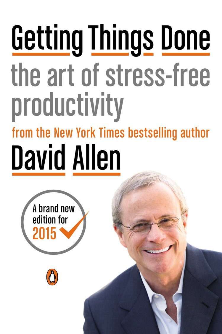 'Getting Things Done' by David Allen