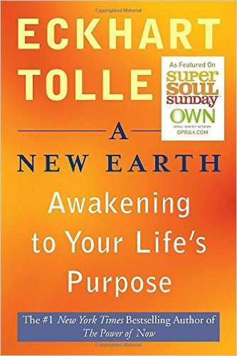 'A New Earth' by Eckhart Tolle